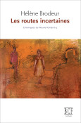 Routes incertaines
